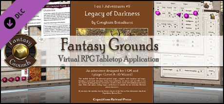 Fantasy Grounds - 1 on 1 Adventures #9: Legacy of Darkness (3.5E/PFRPG)