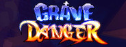 Grave Danger: Ultimate Edition