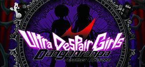 Danganronpa Another Episode: Ultra Despair Girls cover art