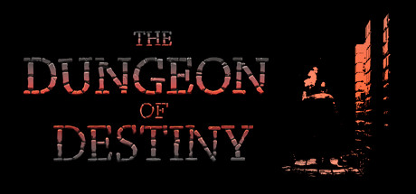The Dungeon of Destiny