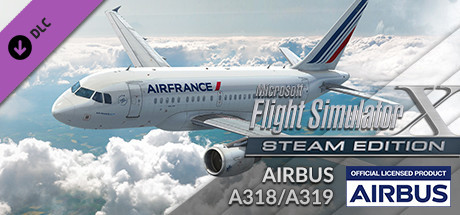 FSX Steam Edition: Airbus A318/A319 Add-On
