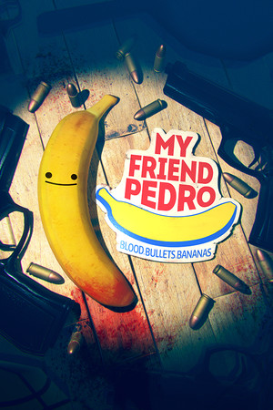 My Friend Pedro poster image on Steam Backlog