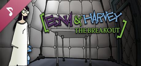 Edna & Harvey: The Breakout Soundtrack