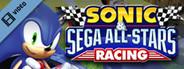 Sonic and SEGA All-Stars Racing Trailer