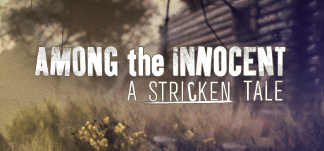 Teaser image for Among the Innocent: A Stricken Tale