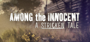 Among the Innocent: A Stricken Tale cover art