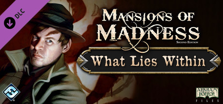 Mansions of Madness - What Lies Within