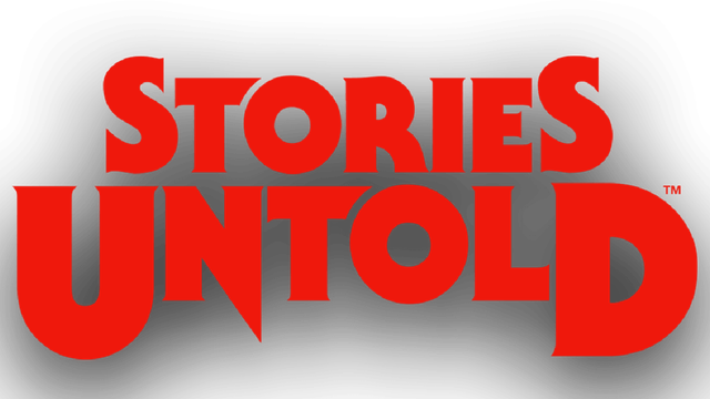 Stories Untold - Steam Backlog