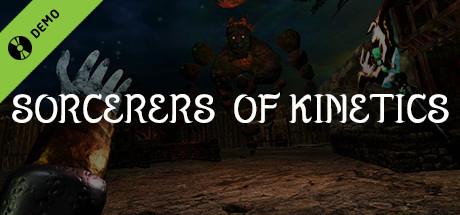Sorcerers of Kinetics (VR) Demo