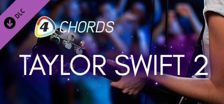 FourChords Guitar Karaoke - Taylor Swift II Song Pack