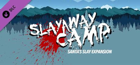 Slayaway Camp - Santa's Slay Expansion
