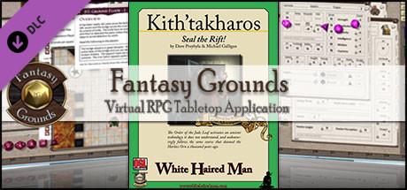 Fantasy Grounds - Kith'takharos: Seal the Rift (3.5E/PFRPG)