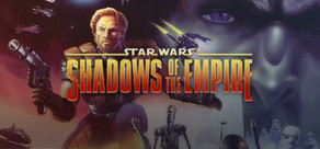 STAR WARS™ SHADOWS OF THE EMPIRE™ cover art