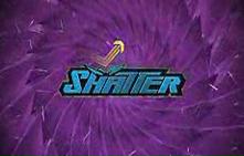 Shatter video