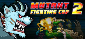 Mutant Fighting Cup 2 cover art