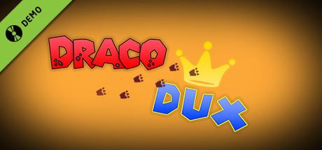 Draco Dux Demo