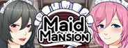 Maid Mansion