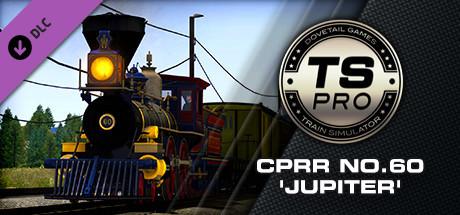 Train Simulator: CPRR 4-4-0 No. 60 'Jupiter' Steam Loco Add-On