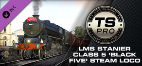 Train Simulator: LMS Stanier Class 5 'Black Five' Steam Loco Add-On