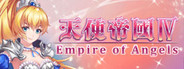 天使帝國四《Empire of Angels IV》