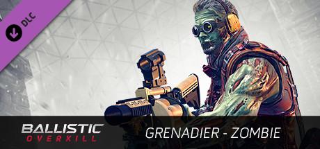 Ballistic Overkill Grenadier Zombie