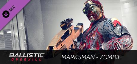 Ballistic Overkill - Marksman: Zombie