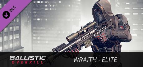 Ballistic Overkill Wraith Elite