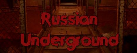 Russian Underground: VR