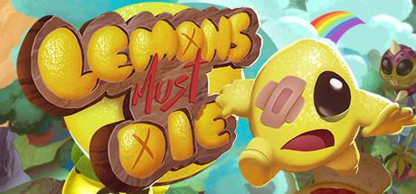 Lemons Must Die