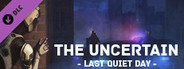 The Uncertain: Last Quiet Day Soundtrack and Artbook