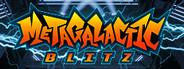 Metagalactic Blitz