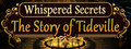 Whispered Secrets: The Story of Tideville Collector's Edition-game