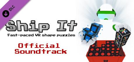 Ship It - Official Soundtrack