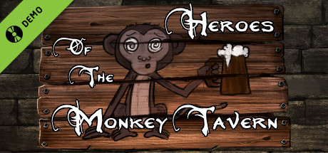 Heroes of the Monkey Tavern Demo