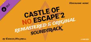 Castle of no Escape 2 Original + Remixed SoundTrack cover art