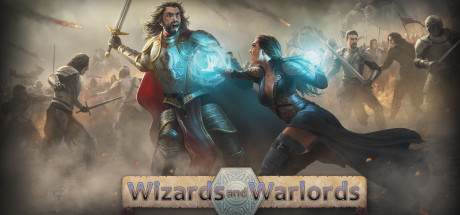 Wizards and Warlords on Steam