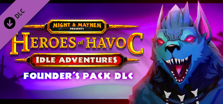 Heroes of Havoc: Idle Adventures - Founder's Pack