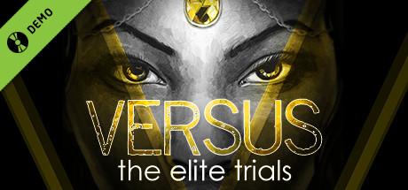 VERSUS: The Elite Trials Demo