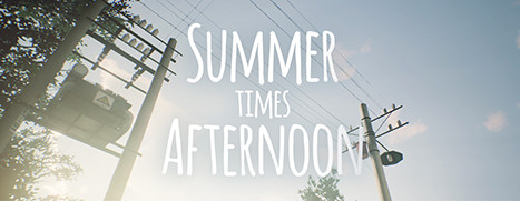 Summer times Afternoon - 夏日x午后 VR
