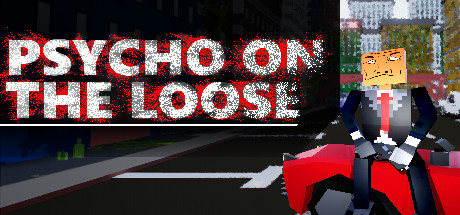 Psycho on the loose on Steam