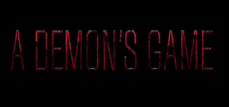 A Demon's Game ...