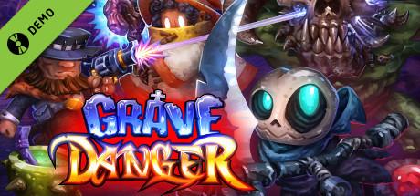 Grave Danger Demo
