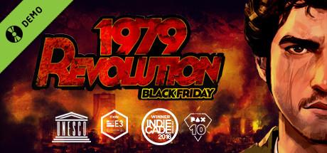 1979 Revolution: Black Friday Demo