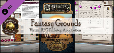 Fantasy Grounds - Rippers Resurrected: Frightful Expeditions (Savage Worlds)