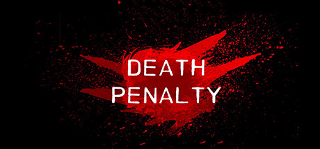 Death Penalty Beginning On Steam