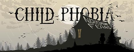 Child Phobia: Nightcoming Fears