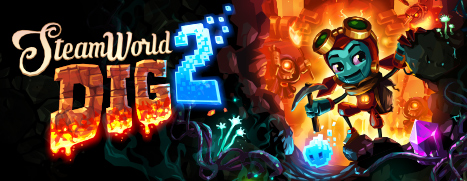 Now Available on Steam – SteamWorld Dig 2