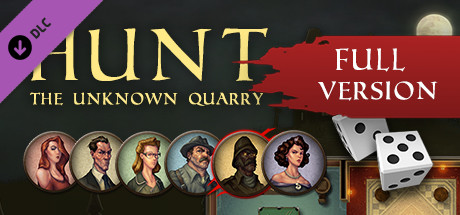 Hunt: The Unknown Quarry - Full Version