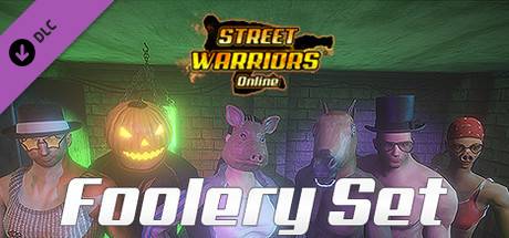 Street Warriors Online: Foolery Set (Skin Pack)