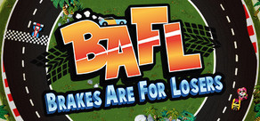BAFL - Brakes Are For Losers cover art